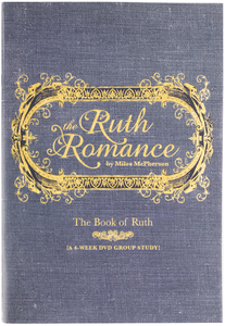 The Ruth Romance Small Group B