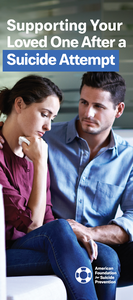 Supporting Your Loved One After a Suicide Attempt Brochure