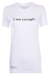 """I am enough"" contoured tee"
