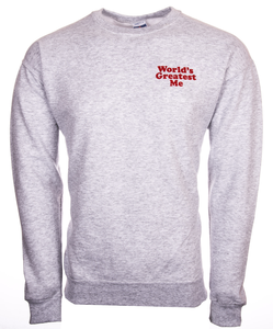 """World's Greatest Me"" classic sweatshirt"