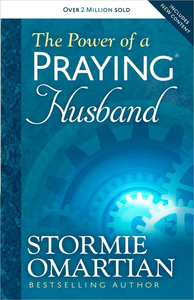 Power of A Praying Husband - Stormie Omartin