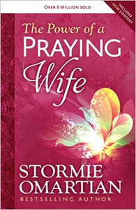 Power of A Praying Wife - Stormie Omartin