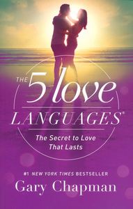 Five Love Languages - Gary Chapman