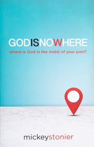 God is Now Here – Mickey Stonier