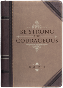 Be Strong Joshua 1:9 Journal