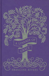 A Lineage Of Grace Hard Cover
