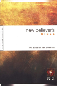 NLT New Believer's Bible Hard Cover