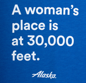 Women's Alaska Airlines A Woman's Place T-Shirt