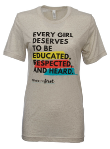 She's the First, Feminist Shirt
