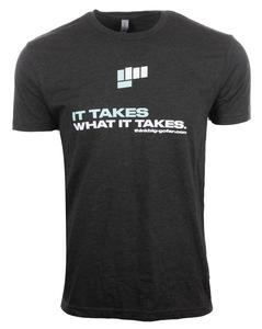 Unisex It Takes What It Takes Shirt