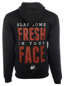 Slap Some Fresh in Your Face Hoodie