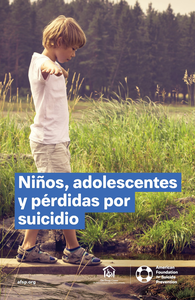 Children, Teens and Suicide Loss Booklet - Spanish