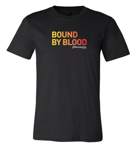 Bound By Blood Tee